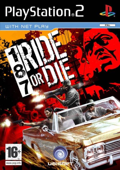 Image of 187 Ride or Die